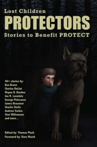 PROTECTORS: Stories to Benefit PROTECT, edited by Thomas Pluck