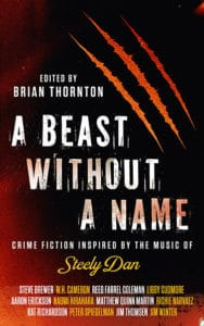 A Beast Without A Name, edited by Brian Thornton
