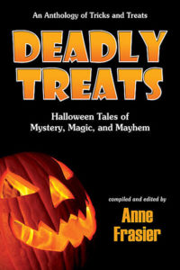 Deadly Treats, edited by Anne Frasier
