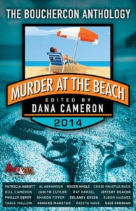 "Murder at the Beach, the 2014 Bouchercon anthology, which includes ""Daisy and the Desperado"" by Bill Cameron"