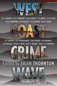 West Coast Crime Wave, edited by Brian Thornton